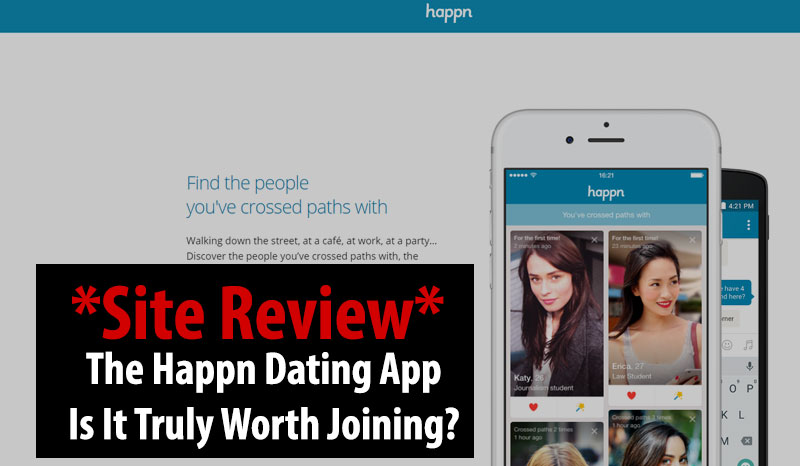 Happn iOS Dating App Review - Does It Make The Cut? Find Out!